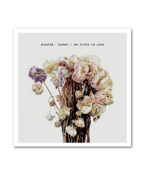 Sleater-Kinney No Cities to Love CD