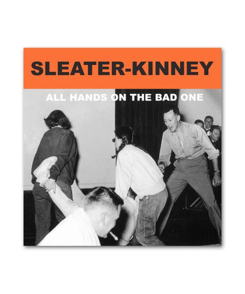 Sleater-Kinney All Hands on the Bad One CD