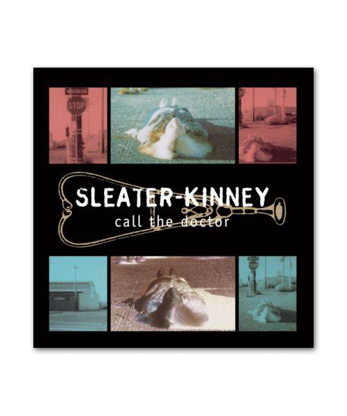 Sleater-Kinney Call the Doctor CD